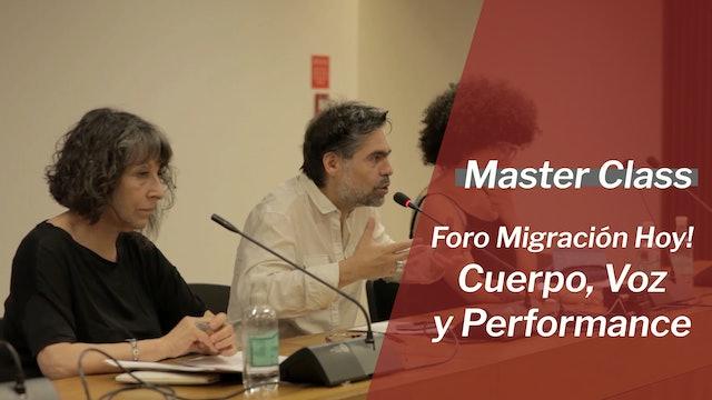 Foro Migración Hoy! (Cuerpo, Voz y Performance)