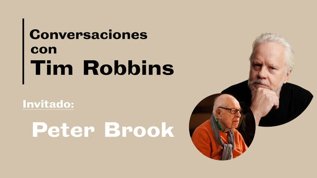 Conversaciones: Tim Robbins y Peter B...