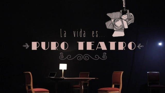 La vida es puro teatro: Capítulo 3