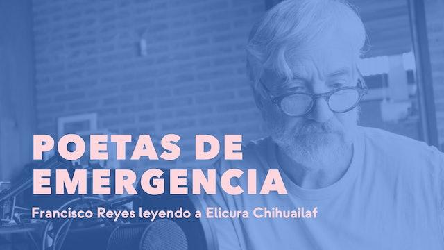 Francisco Reyes leyendo a Elicura Chihuailaf