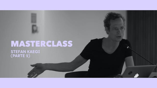 Clase magistral - Stefan Kaegi (Parte...