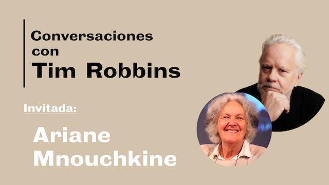 Conversaciones: Tim Robbins y Ariane ...
