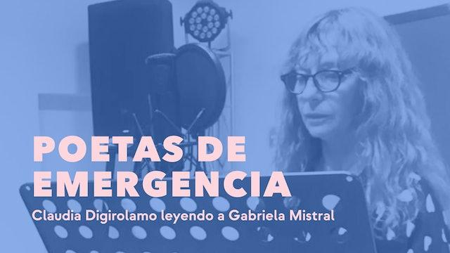 Claudia Digirolamo leyendo a Gabriela Mistral