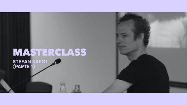 Clase magistral - Stefan Kaegi (Parte I)