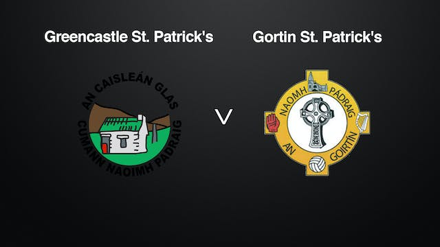 TYRONE IFC Semi Final- Greencastle v Gortin