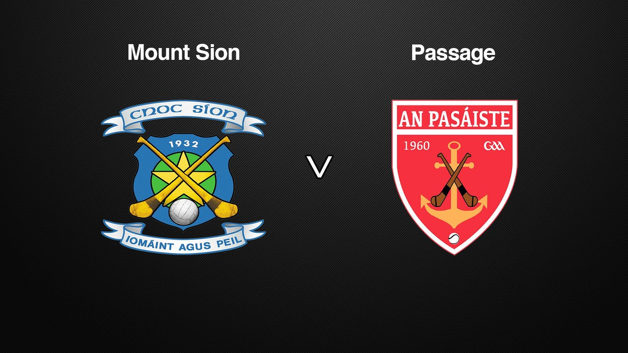 WATERFORD SHC, Mount Sion v Passage