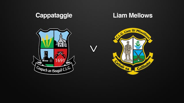 GALWAY SHC, Cappataggle v Liam Mellows