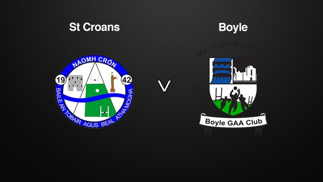 ROSCOMMON SFC QF St. Croans v Boyle