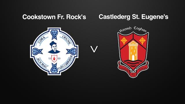 Tyrone JFC, Cookstown Fr. Rock's v Castlederg St. Eugene's