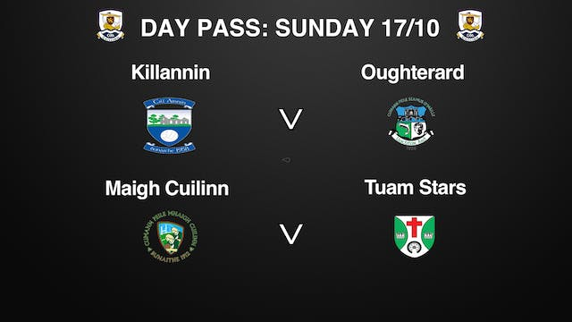 GALWAY SFC QF 2 Game Day Pass Sunday 17/10