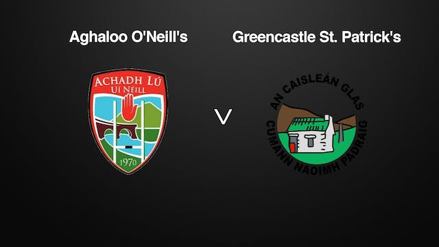 TYRONE IFC Aghaloo  v Greencastle