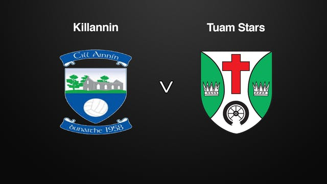GALWAY SFC, Killannin v Tuam Stars