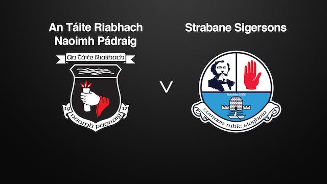 TYRONE IFC An Táite Riabhach v Strabane Sigersons