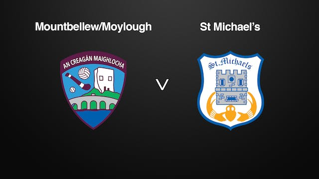 GALWAY SFC, Mountbellew/Moylough v St Michael's