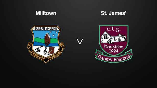 GALWAY SFC Milltown v St. James'