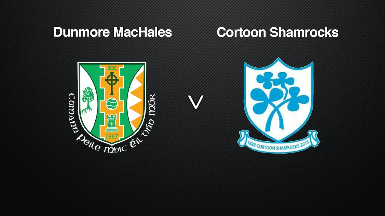 GALWAY IFC Dunmore MacHales v Cortoon Shamrocks