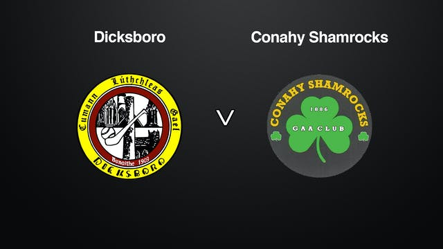 KILKENNY JHC Final Dicksboro v Conahy Shamrocks
