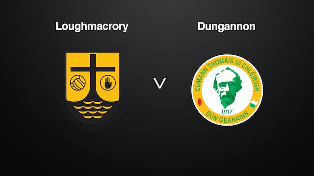 TYRONE SFC Loughmacrory v Dungannon