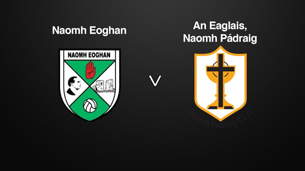 TYRONE IFC Naomh Eoghan v An Eaglais Naomh Pádraig
