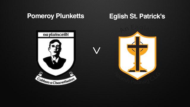 TYRONE SFC, Pomeroy Plunketts v Eglish St. Patrick's
