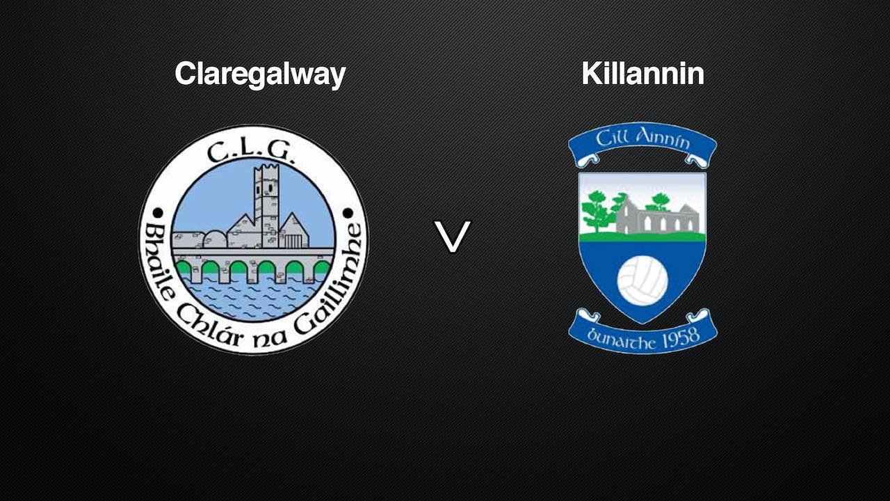 GALWAY C'galway Hotel SFC Claregalway v Killannin