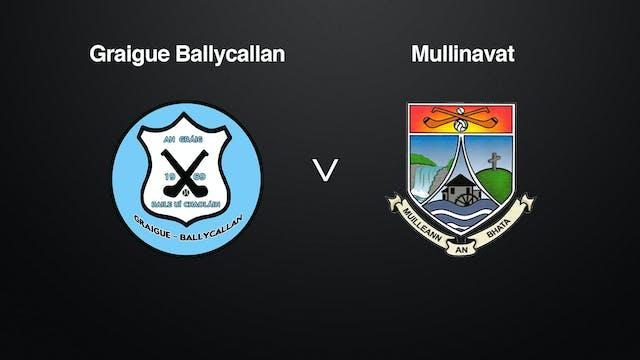 KILKENNY SHL Graigue Ballycallan v Mullinavat