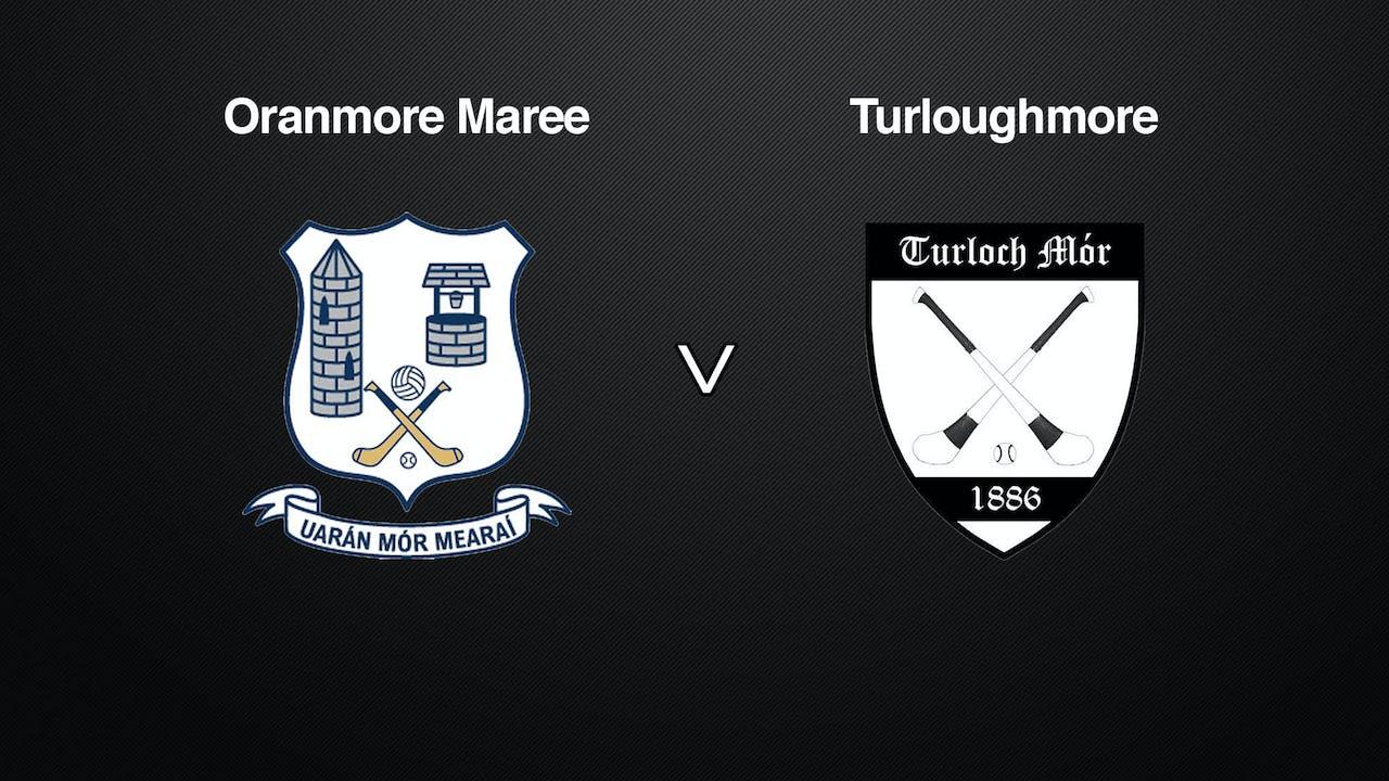 GALWAY Brooks SHC Oranmore Maree v Turloughmore