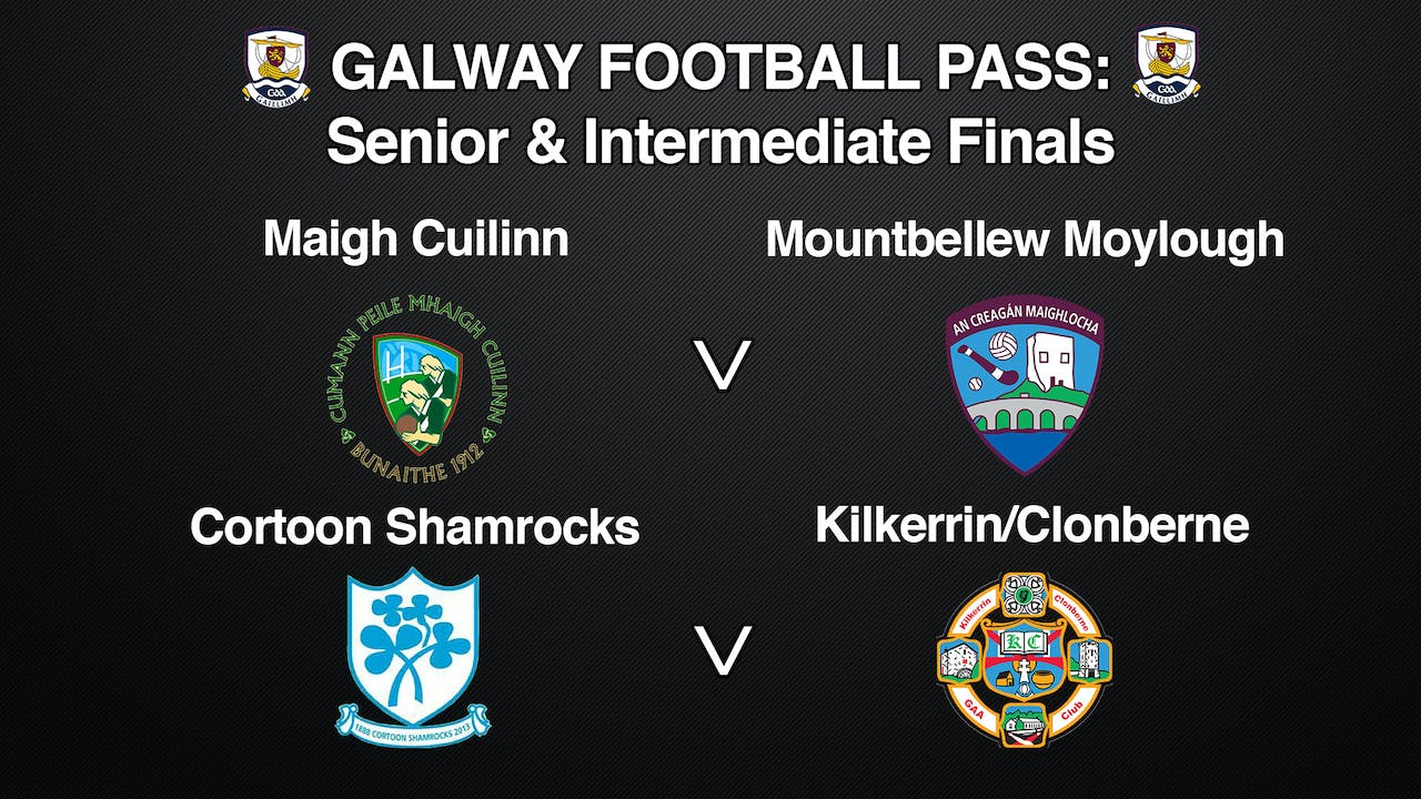 GALWAY Football Pass: Senior & Intermediate Final