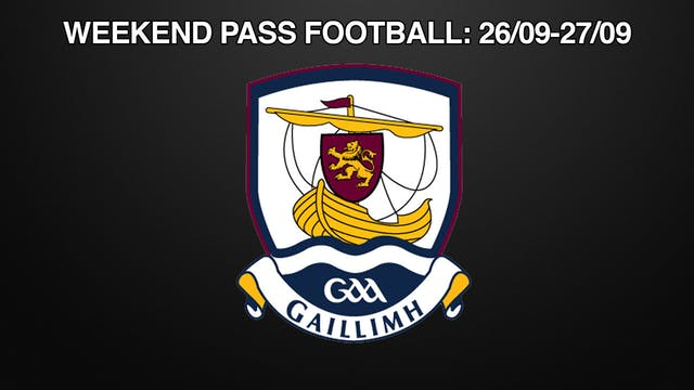 GALWAY Weekend Pass Football, 26/09-27/09