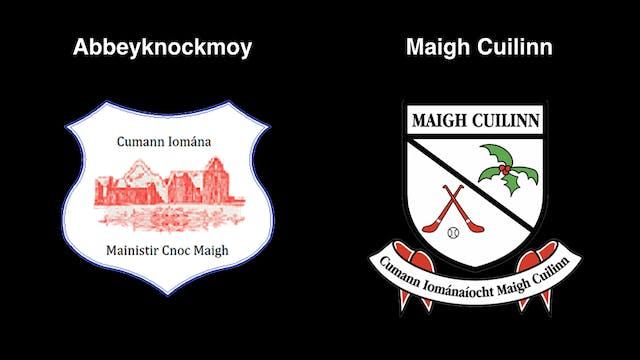 GALWAY IHC QF Abbeyknockmoy v Maigh Cuilinn