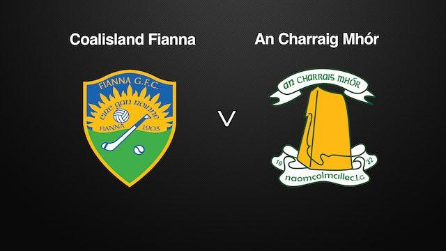 TYRONE SFC QF Coalisland Fianna v  An Charraig Mhór - Part 3
