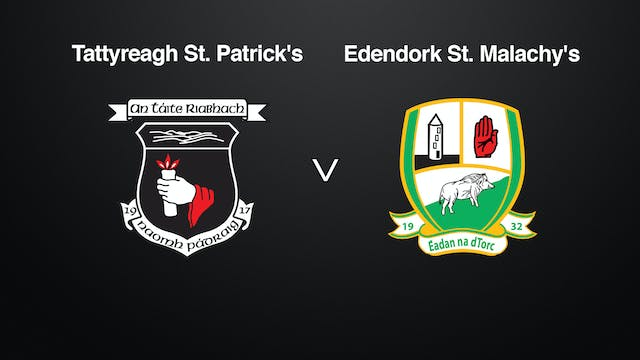 TYRONE IFC Semi Final- Tattyreagh v Edendork