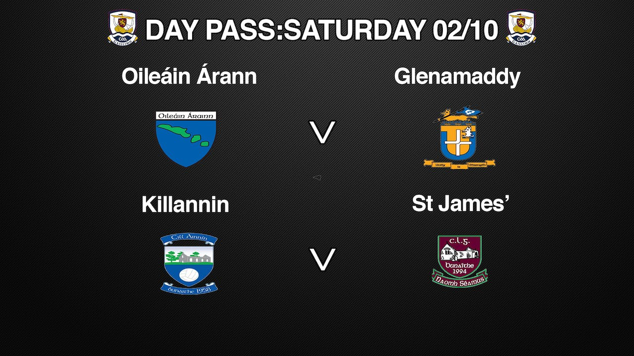 GALWAY IFC & SFC 2 Game Day Pass Saturday 02/10
