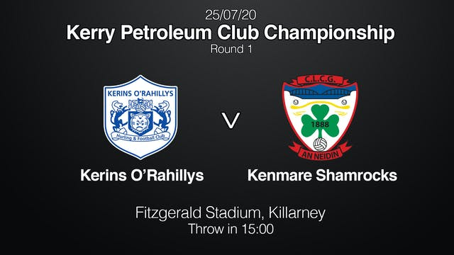 KERRY CLUB CH'SHIP Kerins O'Rahillys v Kenmare