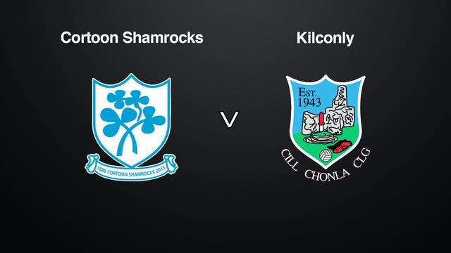 GALWAY IFC QF Cortoon Shamrocks v Kilconly