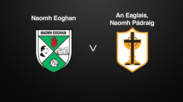 TYRONE IFC Naomh Eoghan v An Eaglais, Naomh Pádraig