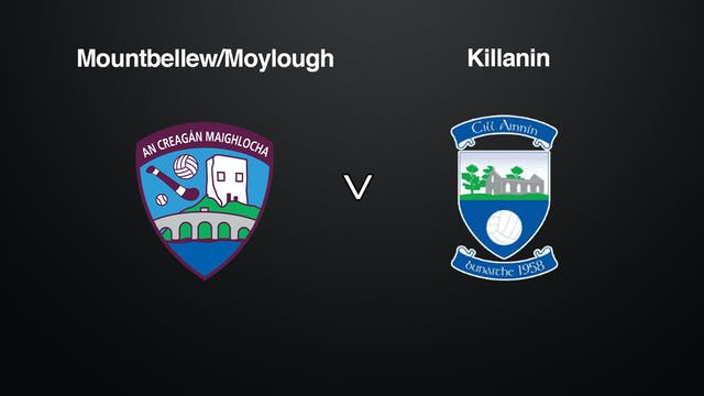 GALWAY SFC QF Mountbellew/Moylough v Killannin