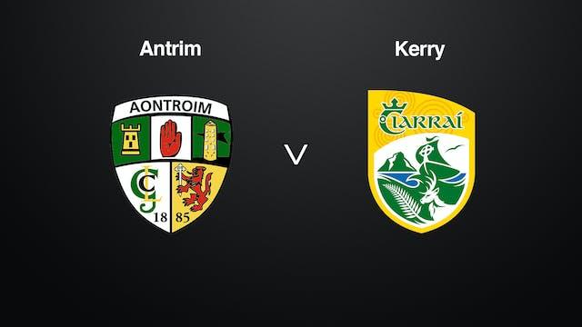 JOE MCDONAGH CUP Rd 3B- Antrim v Kerry