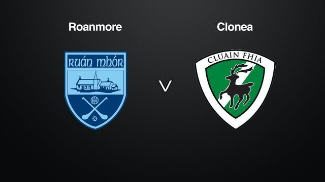 WATERFORD SHC J.J Kavanagh and Sons, Roanmore v Clonea