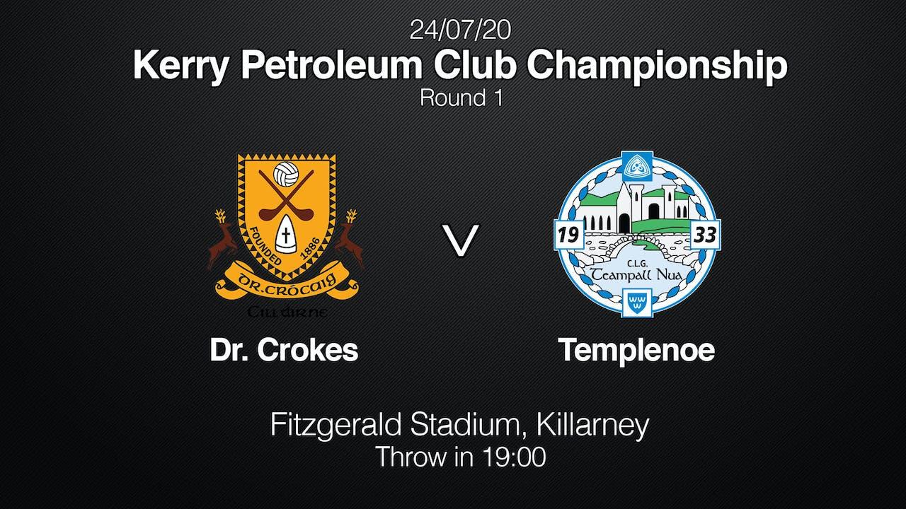 KERRY CLUB CHAMPIONSHIP Dr Crokes v Templenoe