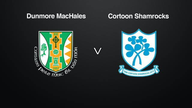 GALWAY IFC SF Dunmore MacHales v Cortoon Shamrocks