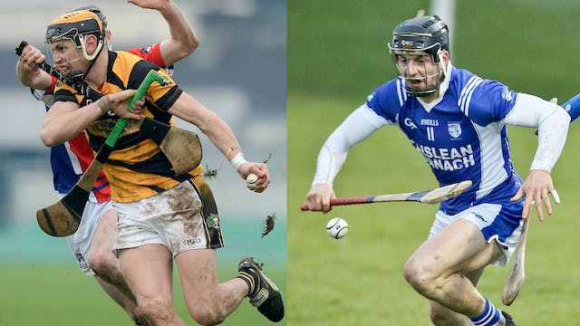 WATERFORD SHC J.J Kavanagh and Sons, Lismore v Fourmilewater