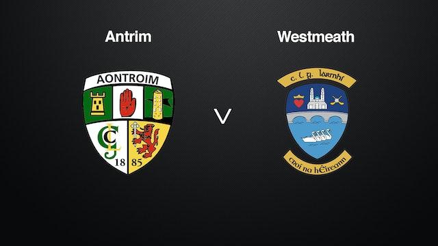 JOE MCDONAGH CUP R1- Antrim v Westmeath