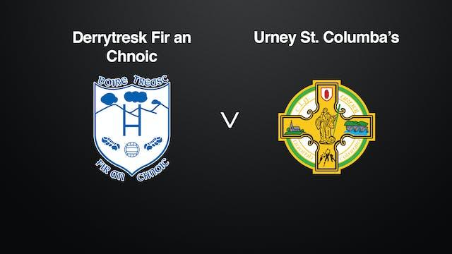 TYRONE JFC Derrytresk  v Urney St Columba's