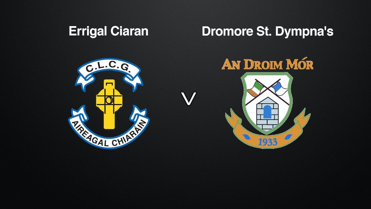 TYRONE SFC Errigal Ciaran v Dromore St. Dympna's