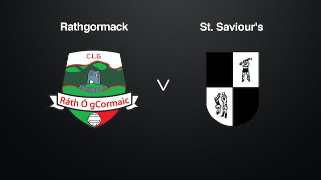 WATERFORD SFC Rathgormack v St. Saviour's