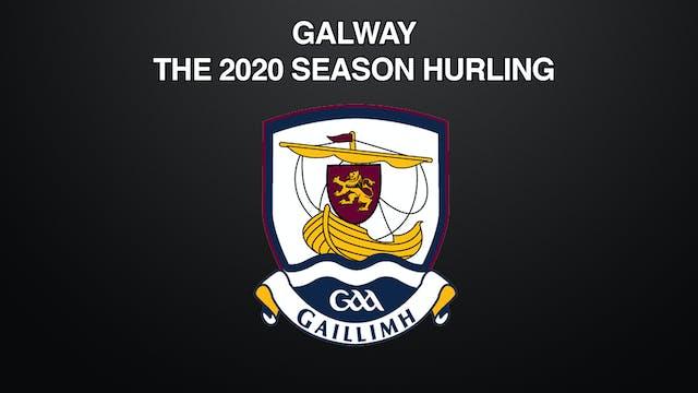 GALWAY - THE 2020 SEASON HURLING
