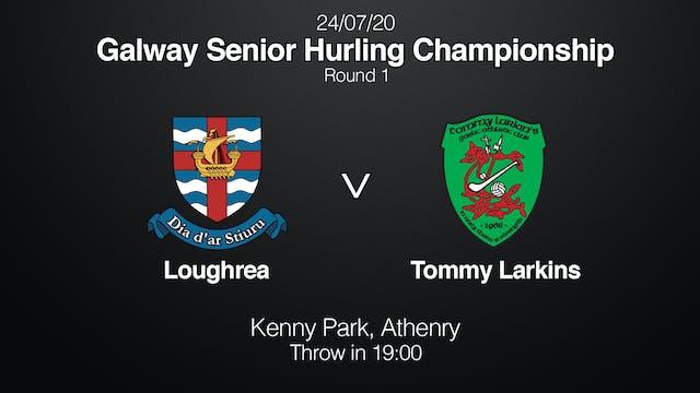 Galway SHC Loughrea v Tommy Larkins