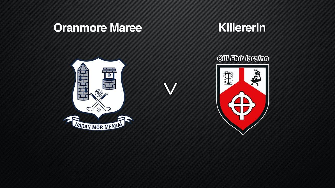 GALWAY IFC QF Oranmore-Maree v Killererin