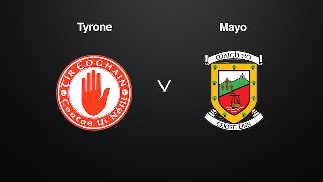 NICKY RACKARD CUP R2A- Tyrone v Mayo